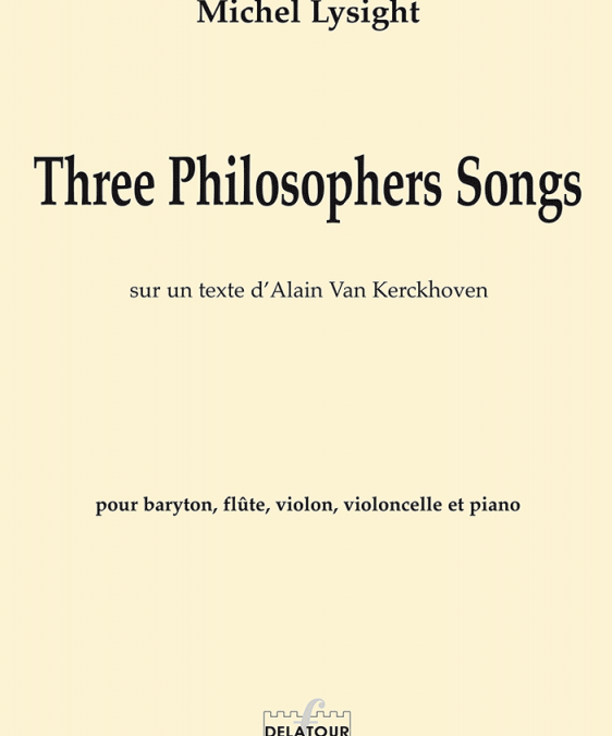 Three Philosophers Songs est édité.